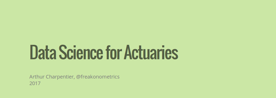 (Advanced) R Crash Course, for Actuaries